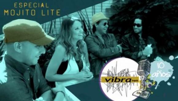 Especial: Mojito Lite de visita en Vibra