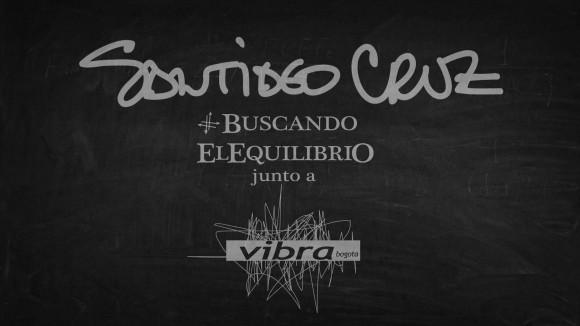 """Santi Cruz y Vibra siguen """"buscando el equilibrio"""" Cap. 3"""