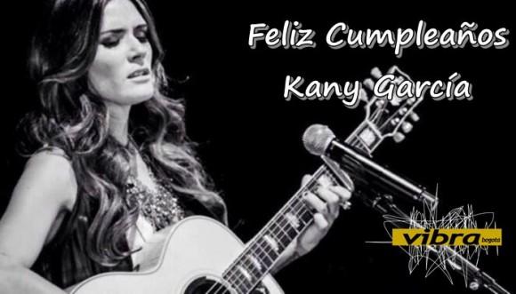 Kany García te deseamos un feliz cumpleaños