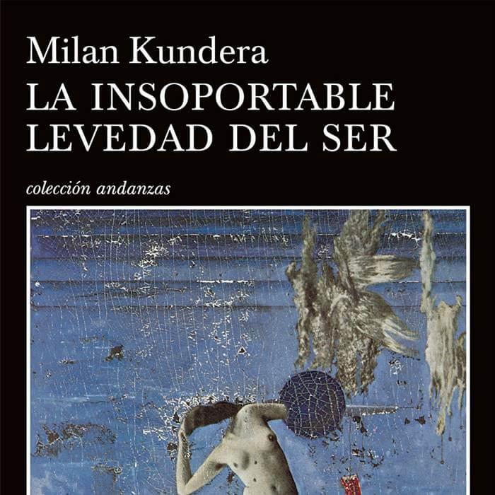 Foto del libro La insoportable levedad del ser (15 libros que debes leer antes de morir)