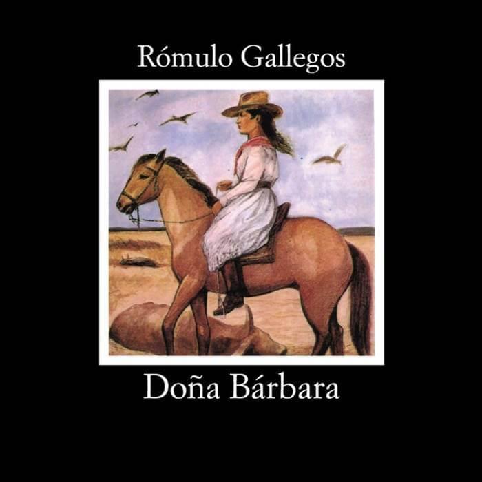 Foto deli libro Doña Bárbara