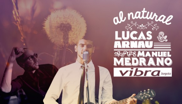 Al Natural con Lucas Arnau y Manuel Medrano
