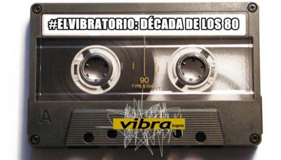 El Vibratorio y lo mejor de los 80