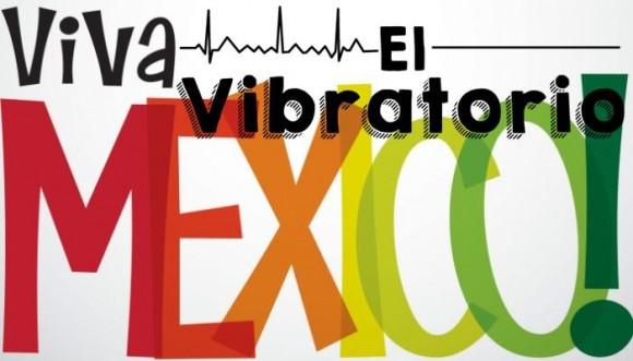 Las ticinco de artistas mexicanos El Vibratorio