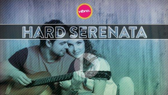 Canciones y recuerdos, #HardSerenata