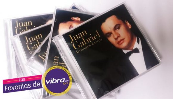 Las favoritas de Vibra: Hoy Juan Gabriel