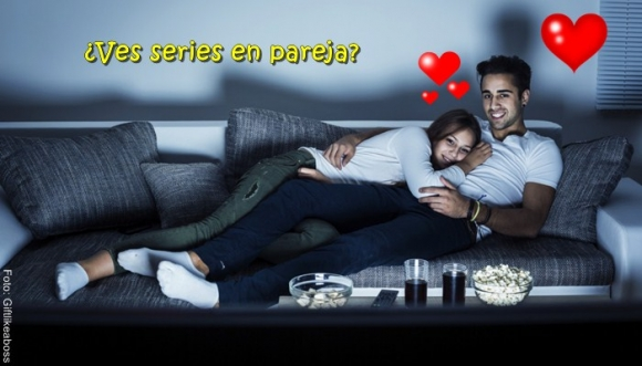 Ver series en pareja hace a tu relación esto...