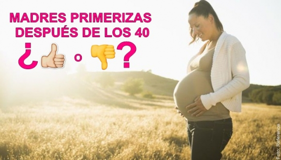 Ventajas de ser mamá después de los 40