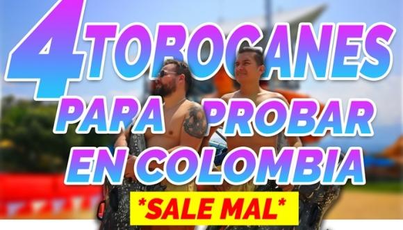 4 toboganes para probar en Colombia Los Retrotubers