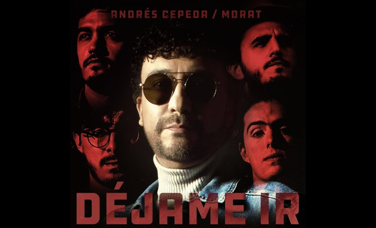 Andres Cepeda estrena Dejame ir junto a Morat