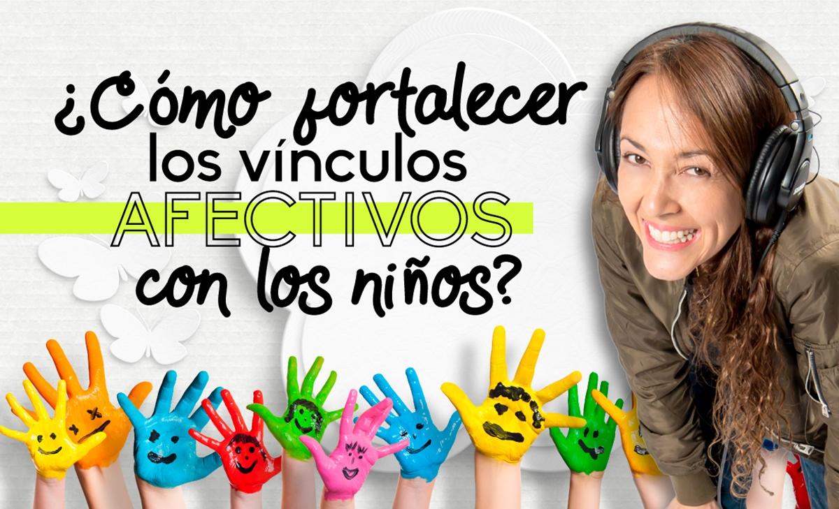 Como fortalecer los vinculos afectivos con nuestros hijos Valla