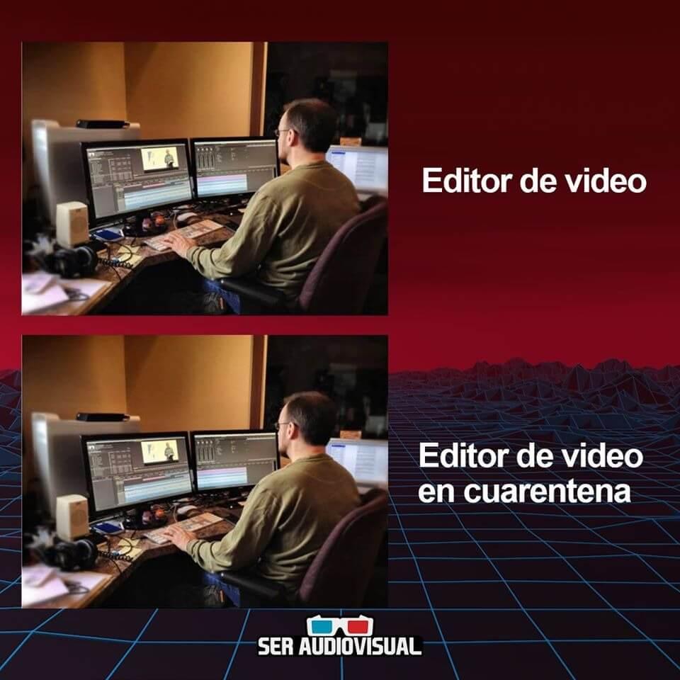 Memem de un editor de video en cuarentena