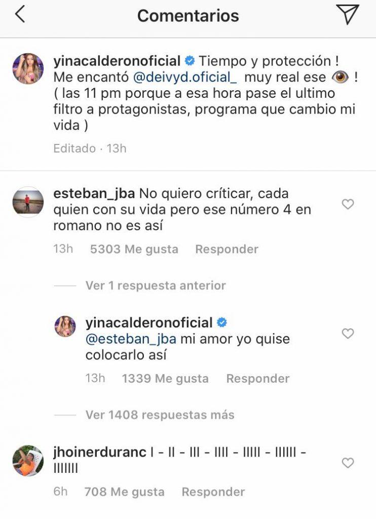 """Aquí la respuesta de Yina Calderóna una usuaria que le dice que el número 4 en romano está mal escrito, a lo que l exprotagonista responde """"mi amor yo quise colocarlo así""""."""