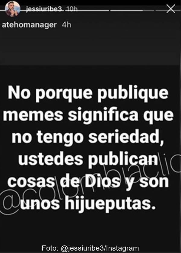 Print de mensaje de Jessi Uribe que dicen que es indirecta para su ex