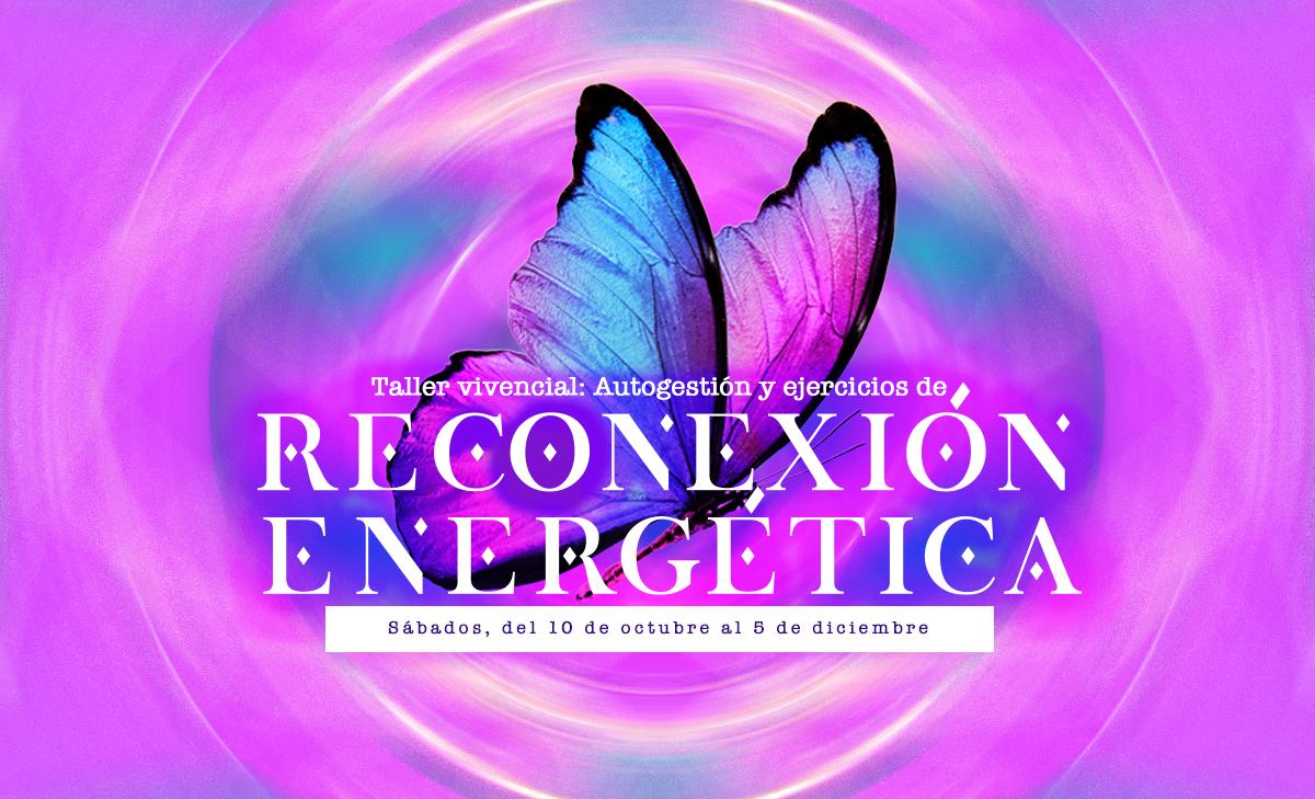 Taller: Autogestión y ejercicios de reconexión energética