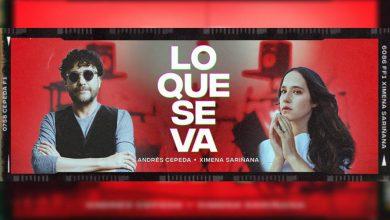 Andrés Cepeda y Ximena Sariñana nos presentan Lo Que Se Va