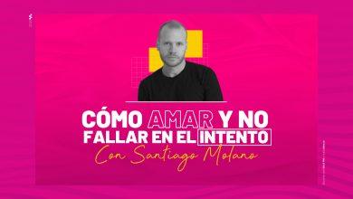 Cómo amar y no fallar en el intento, Santiago Molano nos explica