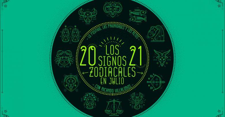 Horóscopo mensual 2021 de Ricardo Villalobos: Julio