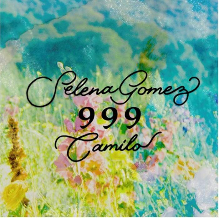 Cover del sencillo nuevo de Selena Gomez y Camilo llamado 999